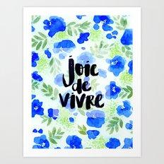 Joie De Vivre - Collaboration by Jacqueline Maldonado and Galaxy Eyes Art Print