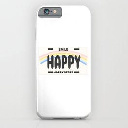 Happy State iPhone Case