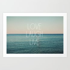 Love Laugh Live #2 Art Print