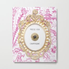 Press For Champagne- in The Pink Pagoda Metal Print