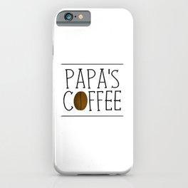Papa's Coffee iPhone Case