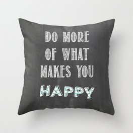 Quote, inspiration chalk board  Throw Pillow