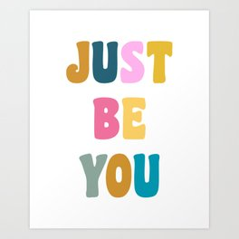 Colorful Just Be You Lettering Art Print