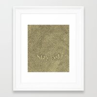 stay gold Framed Art Prints featuring Stay Gold by Kelsey Roach