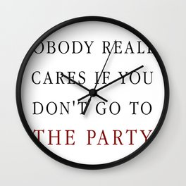 Nobody really cares Wall Clock
