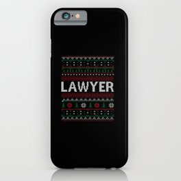 Lawyer  ugly sweater christmas gift iPhone Case