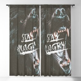 Stay Hungry | Motivational Quote Blackout Curtain