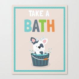 Take a Bath puppy illustration children's bathroom art print Canvas Print