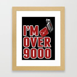 I'm Over 9000 Framed Art Print