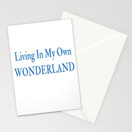 Living In My Own Wonderland in Blue Stationery Cards