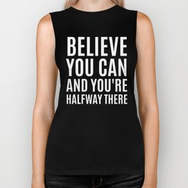 BELIEVE YOU CAN AND YOU'RE HALFWAY THERE (CYAN) Biker Tank