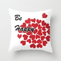 Be happy . Gift . 1 Throw Pillow