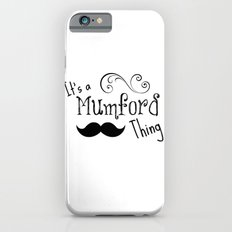 It's a Mumson Thing Slim Case iPhone 6s