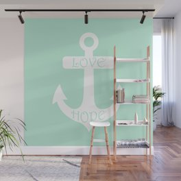 Love Hope Anchor Mint Green Wall Mural