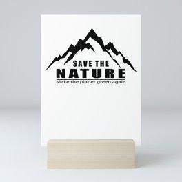 Save The Nature Mini Art Print