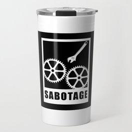 Sabotage Travel Mug