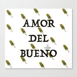 Amor Del Bueno Canvas Print