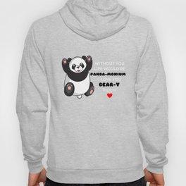 Without You Life Would Be Panda monium I Love You Beary Much Cute anda Pun Hoody
