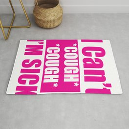Flu and Cold Cough Quote  Print Rug