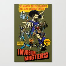 Invasion of the Masters! Canvas Print