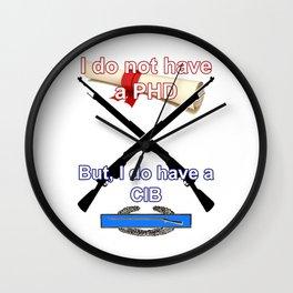 I Do Not Have A PHD, but, I Do Have a CIB Wall Clock