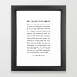 The Man In The Arena Framed Art Print