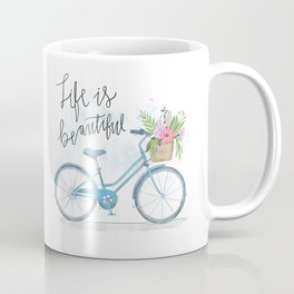 Life Is Beautiful Coffee Mug