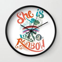 She is like a rainbow Wall Clock