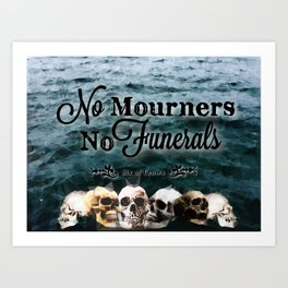 No Mourners - Black Art Print