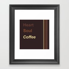 Heart Soul Coffee Framed Art Print