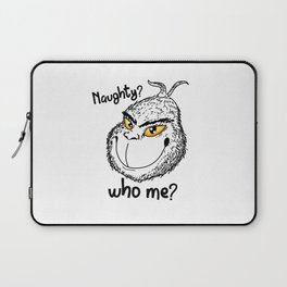 Naughty Grinch Who Me Christmas Present funny Laptop Sleeve
