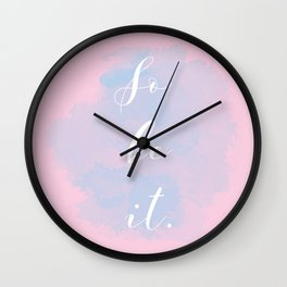 So Be It Wall Clock
