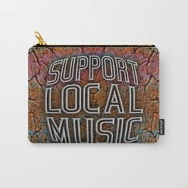 Support Local Music Carry-All Pouch