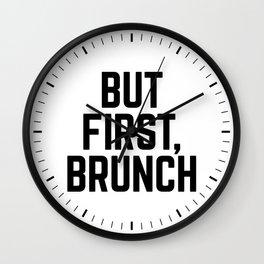 But First Brunch Wall Clock