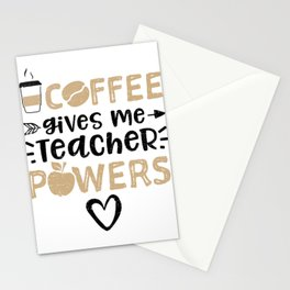 Coffee Gives Me Teacher Powers Stationery Cards