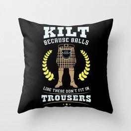 Funny Scottish Kilt Quote Gift Idea For Scotman Throw Pillow