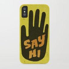 Say Hi. iPhone X Slim Case