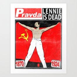 LENNIE IS DEAD Art Print