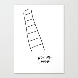 NOT ART, LADDER Canvas Print