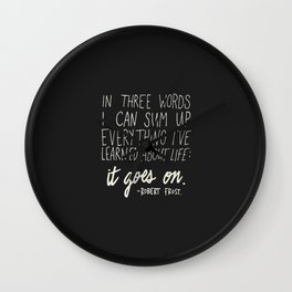 It Goes On. Robert Frost. Wall Clock