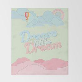Dream A Little Throw Blanket