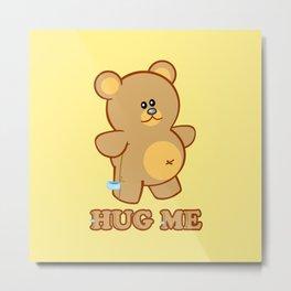 Hug Me! Metal Print