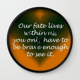 Our Fate Wall Clock