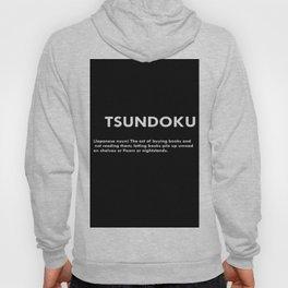 TSUNDOKU  Hoody