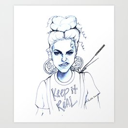 #STUKGIRL KYE (Keep it Real) Art Print