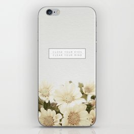 Close Your Eyes | Clear Your Mind iPhone Skin
