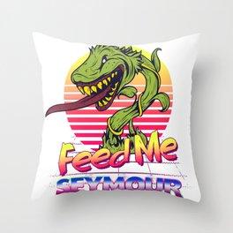 Feed Me Seymour! Throw Pillow