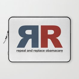 Repeal And Replace Obamacare Laptop Sleeve