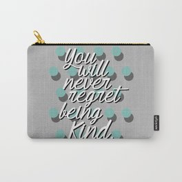 Being Kind Carry-All Pouch