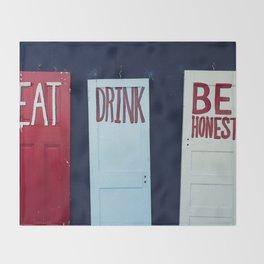 Eat Drink Be Honest Throw Blanket